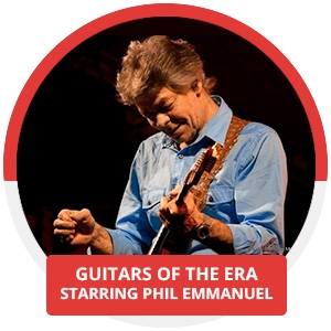 Guitars of the Era - starring Phil Emmanuel