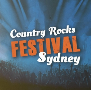 Country Rocks Festival Sydney