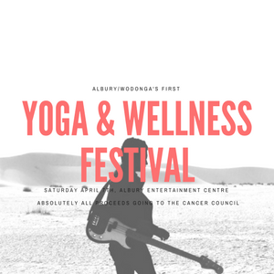 Yoga and Wellness Festival - Albury/Wodonga