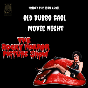 Rocky Horror Picture Show Movie Night - Old Dubbo Gaol