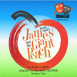 James and the Giant Peach (the play)