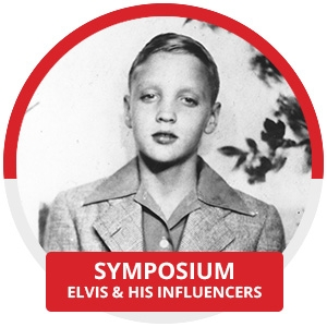 Symposium: Elvis & his Influencers